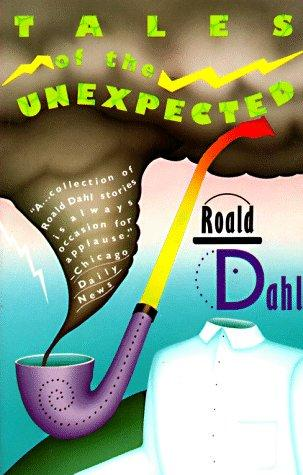 Roald Dahl's tales of the unexpected.