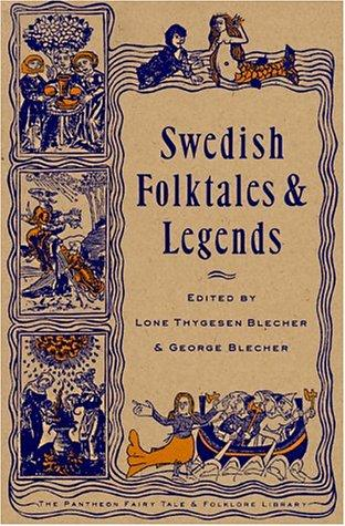 Image for Swedish Folktales and Legends (The Pantheon Fairy Tale & Folklore Library)