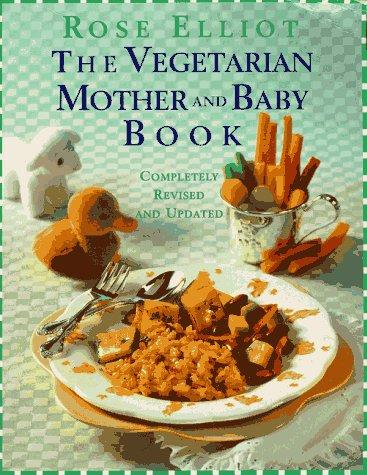 Download The vegetarian mother and baby book