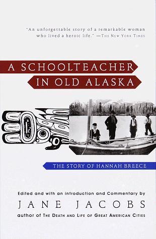 Download A Schoolteacher in Old Alaska