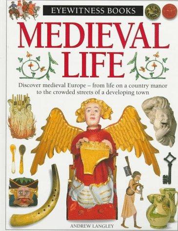 Download Medieval Life (Eyewitness Books)