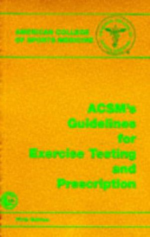 Download ACSM's guidelines for exercise testing and prescription