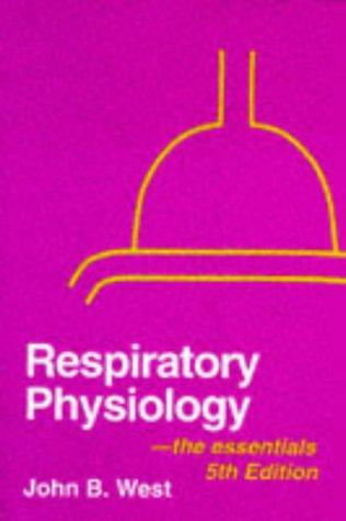 Respiratory physiology– the essentials