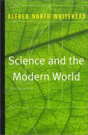 Download Science and the Modern World
