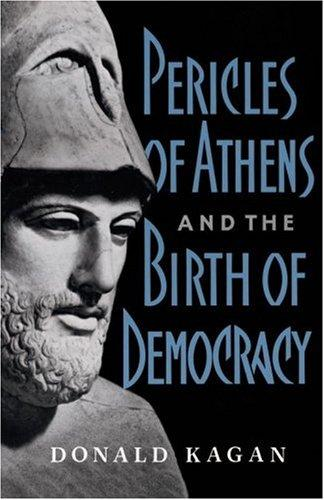 Download Pericles Of Athens And The Birth Of Democracy