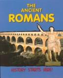 Download The Ancient Romans (History Starts Here)