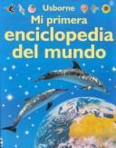 Mi Primera Enciclopedia Del Mundo