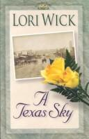 A Texas Sky (The Yellow Rose Trilogy #2)