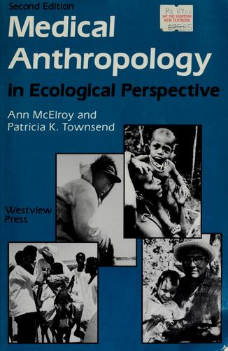 Download Medical anthropology in ecological perspective