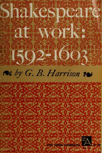 Download Shakespeare at work, 1592-1603.