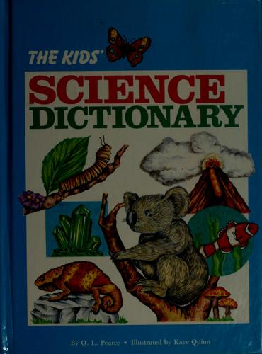 The Kids' Science Dictionary
