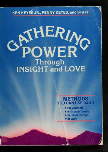 Download Gathering power through insight and love