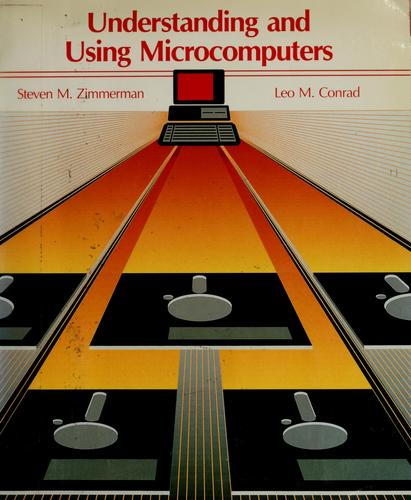 Download Understanding and using microcomputers