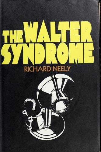 The Walter syndrome.