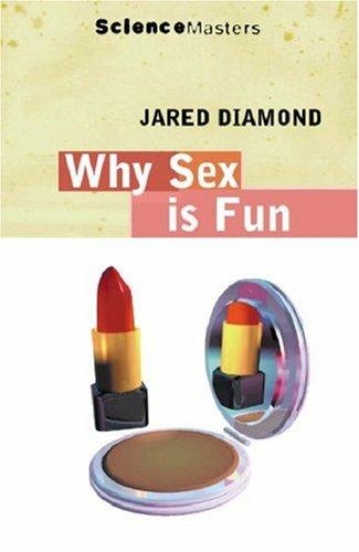 Why Is Sex Fun? (Science Masters) by Jared Diamond