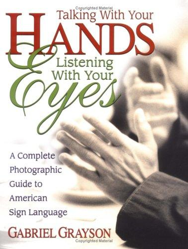 Download Talking with your hands, listening with your eyes