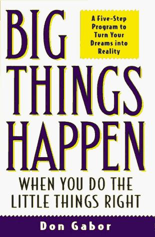 Download Big Things Happen When You Do the Little Things Right