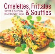 Omelettes, Frittatas and Souffles by Blake, Susannah