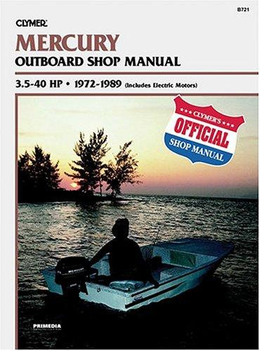 Mercury outboard shop manual, 3.5-40 hp by Kalton C. Lahue