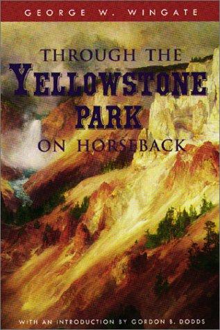 Download Through the Yellowstone Park on horseback