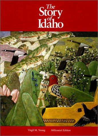Download The story of Idaho