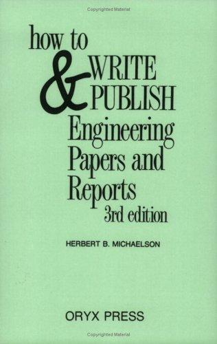 How to write & publish engineering papers and reports