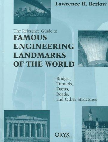Download Reference Guide to Famous Engineering Landmarks of the World