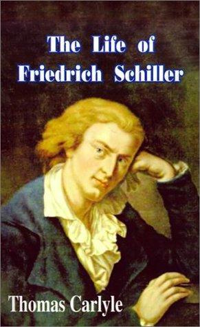 The Life of Friedrich Schiller