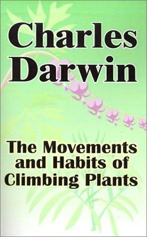 Download The Movements and Habits of Climbing Plants