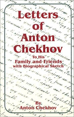 Download Letters of Anton Chekhov to His Family and Friends