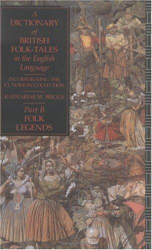 Download A dictionary of British folk-tales in the English language