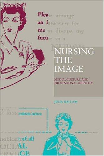 Download Nursing the Image