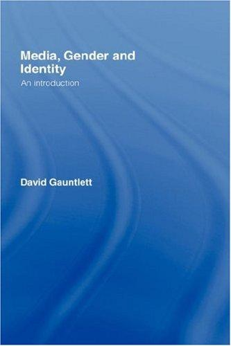 Download Media, gender, and identity