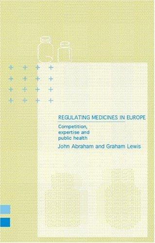 Download Regulating Medicines in Europe