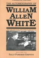 Download The autobiography of William Allen White.
