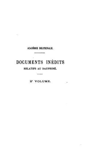 Documents inédits relatifs au Dauphiné, ed. par l'abbé Auvergne and others.