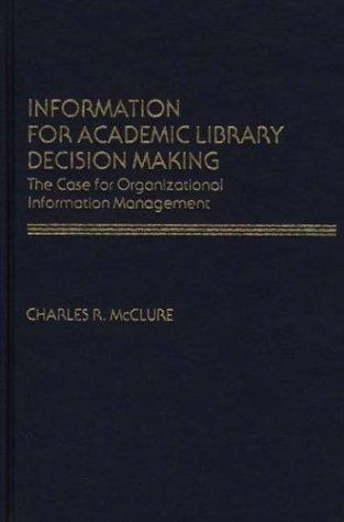 Information for academic library decision making