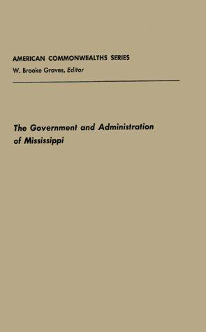 Download The government and administration of Mississippi
