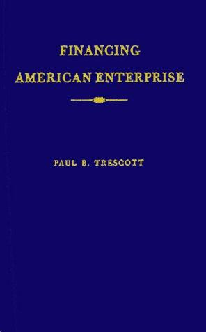 Download Financing American enterprise