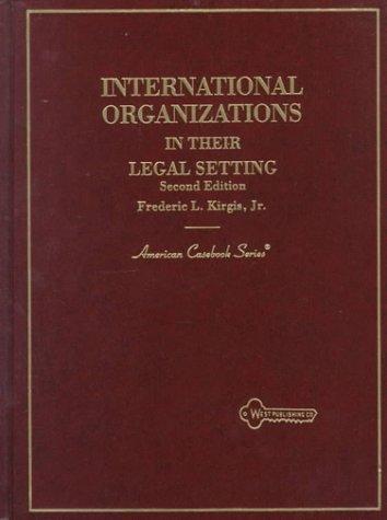International organizations in their legal setting