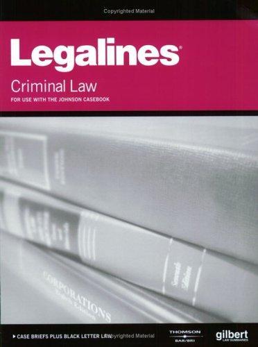 Legalines: Criminal Law
