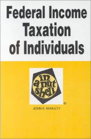 Download Federal income taxation of individuals in a nutshell