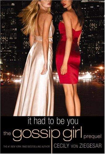 Download Gossip Girl: It Had to Be You