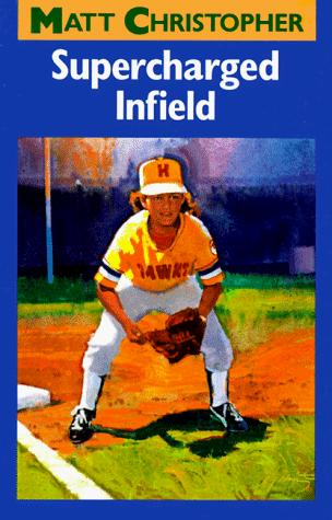 Download Supercharged Infield (Matt Christopher Sports Classics)