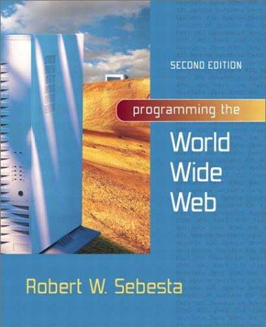 Download Programming the World Wide Web (2nd Edition)