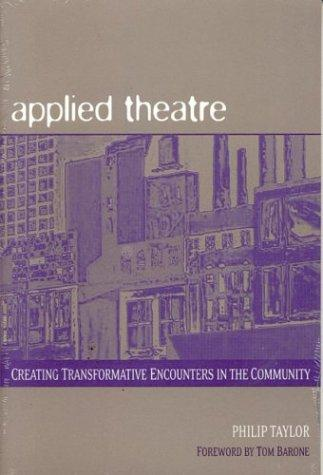 Applied theatre by Philip Taylor