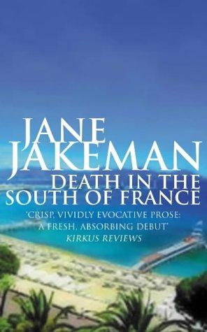 Download Death in the South of France