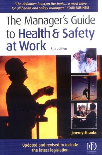 The Manager's Guide to Health and Safety at Work
