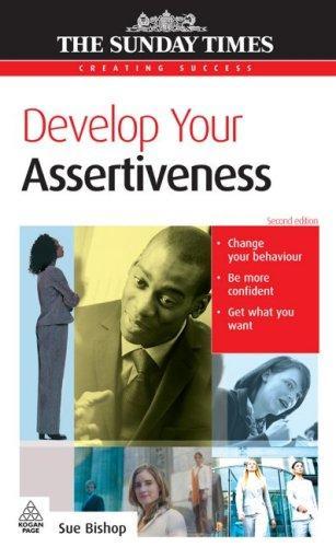 Develop Your Assertiveness (Creating Success)
