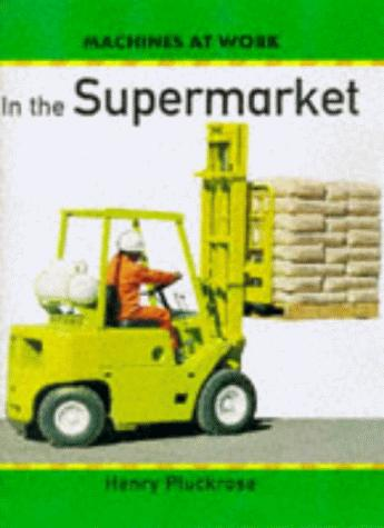 Download In the Supermarket (Machines at Work)